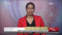 Fighting Boko Haram: Niger to hand over Boko Haram militants to ICC