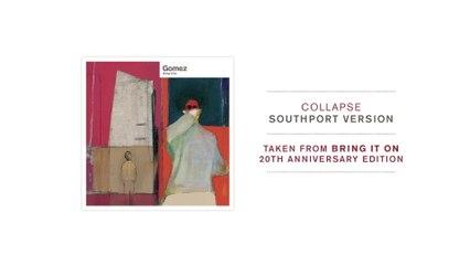 Gomez - Collapse