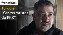 """Turquie : """"Ces terroristes du PKK"""""""