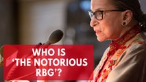 Who is Ruth Bader Ginsburg, the 'notorious RBG'?