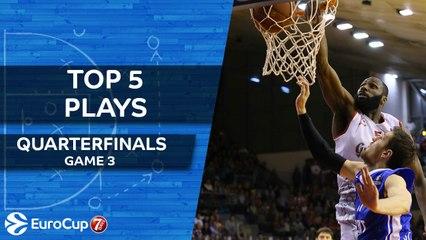 Top 5 Plays - 7DAYS EuroCup Quarterfinals Game 3
