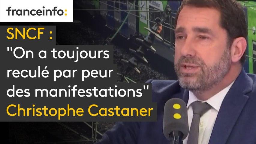 """SNCF """"On a toujours reculé par peur des manifestations"""" rappelle Christophe Castaner : """"Parce qu'il y aurait ce risque –là, on ne doit rien faire ? c'est fondamentalement injuste pour les français !"""""""