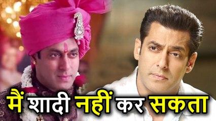 Salman Khan का बड़ा खुलासा, आख़िर क्यों नहीं कर रहे हैं Marriage