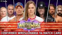 WWE WrestleMania 34 Confirmed Match Card - Predictions ! Wrestlemania 34