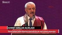Yavuz Sultan Selim Köprüsü için demiryolu ihalesi yapılacak