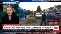 "BREAKING NEWS: UK: Putin Critic found Dead from ""Compression to the Neck"". #Breaking #UK #Putin #CNN #Russia #BreakingNews"