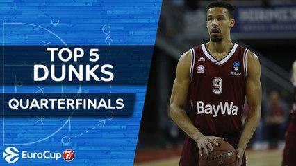 7DAYS EuroCup, Top 5 Dunks of the Quarterfinals