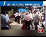 BMRCL Officials Target and Thrash Constable in Bengaluru - NEWS9