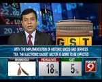 GST | to Impact Electronic Goods Sector - NEWS9