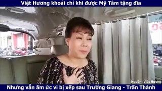 Việt Hương khoái chí khi đi được Mỹ T