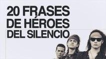 20 Frases de Héroes del Silencio, la contundencia del rock en español