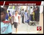 Bengaluru: Man Stabs Woman and Her Neighbour - NEWS9