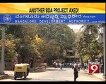 Another BDA project axed in Bengaluru - NEWS9