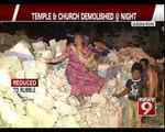 Temple and Church Demolished at Night in Bengaluru - NEWS9
