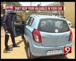 Don't Keep Your Valuables in Your Car in Bengaluru - NEWS9