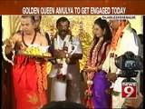 Golden Queen Amulya to get engaged today - NEWS9