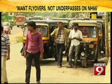 'Want flyovers, not underpasses on NH66' - News9