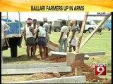 Ballari, farmers up in arms- NEWS9