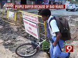 Bengaluru, people suffer because of bad roads- NEWS9