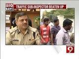 Bengaluru, traffic sub-inspector beaten up- NEWS9