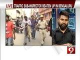 Bengaluru, 3 boys beat up traffic sub- inspector 2- NEWS9
