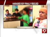 Bengaluru, harassed boy finally rescued- NEWS9