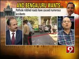 'AND BENGALURU WANTS' , a NEWS9 discussion- NEWS9