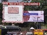Bengaluru, tress cut to make way for hoardings- NEWS9