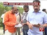 Hulimavu, revenue dept conducts eviction drive- NEWS9