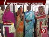 Bengaluru, Pradeep Shettar accused of land grabbing- NEWS9