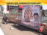 NEWS9: Bengaluru, over 650 illegal hoardings with power supply