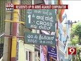 NEWS9: Kammanahalli, residents up in arms against corporator