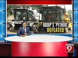NEWS9: Bengaluru, monster machine defeated by potholes