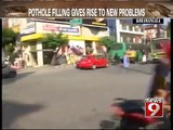 NEWS9: Bengaluru, BBMP's pothole filling does not solve the problem