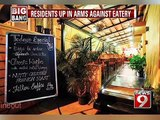 NEWS9: Koramangala, residents up in arms against eatery