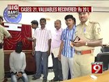 NEWS9: Chain snatching, 20 lakh rupees valuables recovered