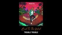 Bazil - Trouble Trouble (Official Audio)