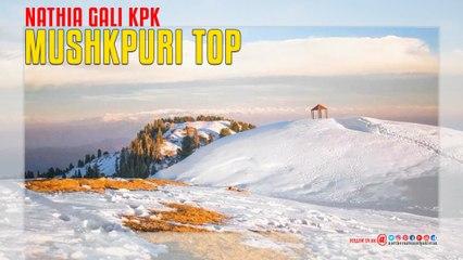 Mushkpuri Top Nathia Gali KPK