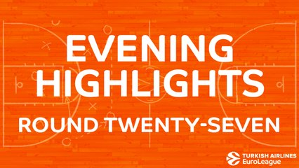 Tadim Evening Highlights: Regular Season, Round 27 - Tuesday