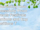 Event Marketing How to Successfully Promote Events Festivals Conventions and Expositions b15389b3