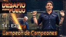"""DESAFIÓ SOBRE FUEGO #56 - ESTRENO - """"Batalla de Campeones - El Tai Chi"""""""