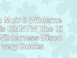 John Muir 8 Wilderness Dis Bk NTW The Eight Wilderness  Discovery Books 4b452214