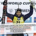 Martin Fourcade gagne la Coupe du monde de biathlon