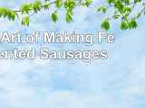 The Art of Making Fermented Sausages 5242d894