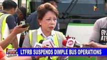 LTFRB suspends Dimple bus operations