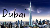 DUBAI - THE CITY OF DREAMS - The Most Popular City in the United Arab Emirates  - Dubai [UAE]