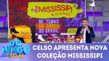 Celso Portiolli apresenta nova coleção da Mississipi - 18.03.18