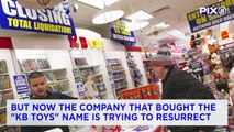 KB Toys Making a Comeback Amid Toys 'R' Us Bankruptcy