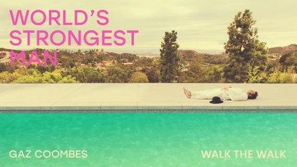 Gaz Coombes - Walk The Walk