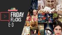 Friday Flicks: Episode - 3 || Latest Bollywood Movie reviews || Bollywood gossips